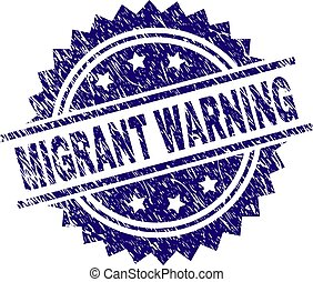 Scratched Textured MIGRANT WARNING Stamp Seal