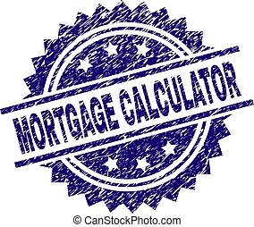 Scratched Textured MORTGAGE CALCULATOR Stamp Seal