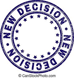 Scratched Textured NEW DECISION Round Stamp Seal