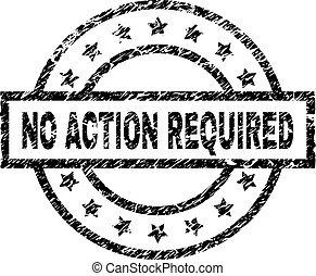 Scratched Textured NO ACTION REQUIRED Stamp Seal