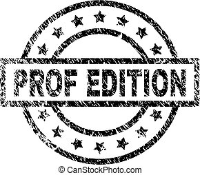 Scratched Textured PROF EDITION Stamp Seal - PROF EDITION...