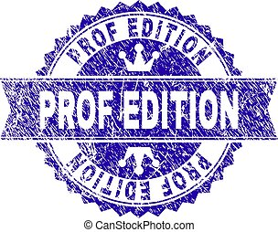 Scratched Textured PROF EDITION Stamp Seal with Ribbon -...