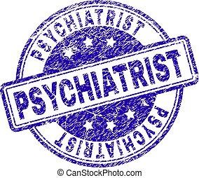 Scratched Textured PSYCHIATRIST Stamp Seal - PSYCHIATRIST...