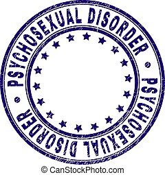 Scratched Textured PSYCHOSEXUAL DISORDER Round Stamp Seal