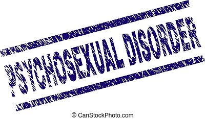 Scratched Textured PSYCHOSEXUAL DISORDER Stamp Seal