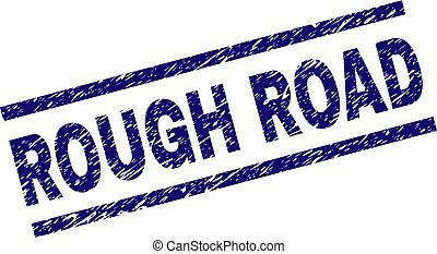 Scratched Textured ROUGH ROAD Stamp Seal - ROUGH ROAD seal...