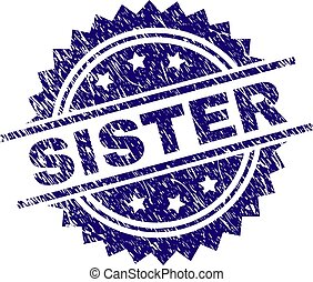 Scratched Textured SISTER Stamp Seal