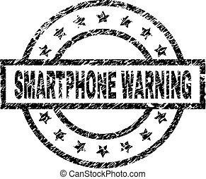 Scratched Textured SMARTPHONE WARNING Stamp Seal