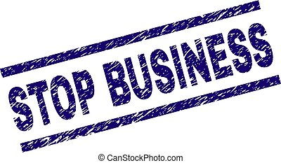 Scratched Textured STOP BUSINESS Stamp Seal