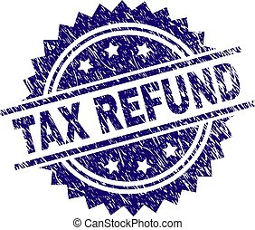 Scratched Textured TAX REFUND Stamp Seal