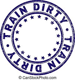 Scratched Textured TRAIN DIRTY Round Stamp Seal