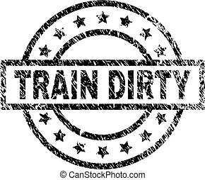 Scratched Textured TRAIN DIRTY Stamp Seal