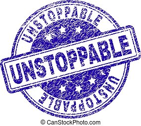 UNSTOPPABLE stamp seal imprint with grunge texture. Designed with rounded rectangles and circles. Blue vector rubber print of UNSTOPPABLE tag with retro texture.