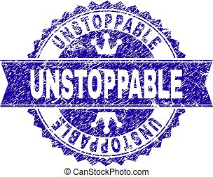 UNSTOPPABLE rosette stamp seal imprint with grunge effect. Designed with round rosette, ribbon and small crowns. Blue vector rubber print of UNSTOPPABLE label with grunge style.