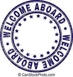 Scratched Textured WELCOME ABOARD Round Stamp Seal