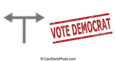 Scratched Vote Democrat Stamp and Halftone Dotted Bifurcation Arrows Left Right