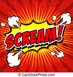 Scream! Comic Speech Bubble. - Comic Speech Bubble, Cartoon....