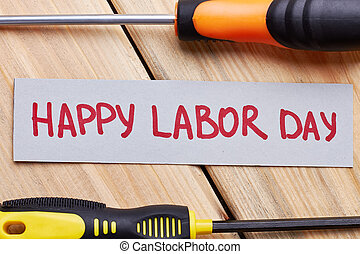 Screwdrivers and Labour Day card.
