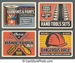 Hand tools of construction, repair work and interior design. Vector screwdrivers, paint and builder helmet, spanner, wrench and hard hat retro posters of tool shop, warehouse and workshop themes