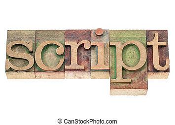 script word in wood type