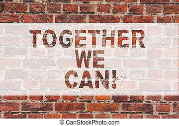 scrittura, come, testo, insieme, gruppo, parete, mattone, uno, possibile, unità, can., marche, lattina, graffito, motivazionale, chiamata, significato, concetto, arte, wall., noi, tutto, potente, scritto, scrittura