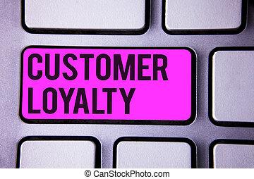 scrittura, nota, esposizione, cliente, loyalty., affari, foto, showcasing, cliente, soddisfazione, lungo termine, relazione, fiducia, tastiera, viola, chiave, nero, lettere, parole, intention, testo, su, computer.