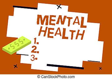 scrittura, nota, esposizione, mentale, health., affari, foto, showcasing, psicologico, e, emotivo, wellbeing, condizione, di, uno, dimostrare