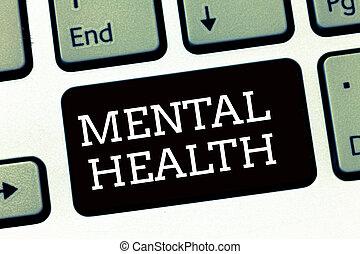 scrittura, testo, scrittura, mentale, health., concetto, significato, psicologico, e, emotivo, wellbeing, condizione, di, uno, dimostrare