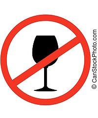 señal, parada, alcohol, con, vidrio vino