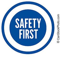señal, primero, seguridad
