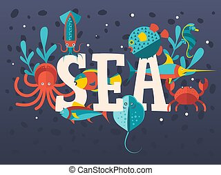 Sea creatures in flat style typographic poster, vector illustration. Ocean underwater world, octopus, squid, crab and fish. Children book cover, sea animals background