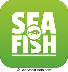 Sea fish shop icon green vector