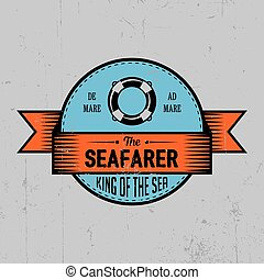 Seafarer Label Poster with words king of the sea and one...