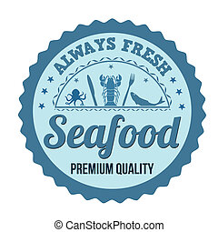 Seafood label, sign or stamp on white background, vector...