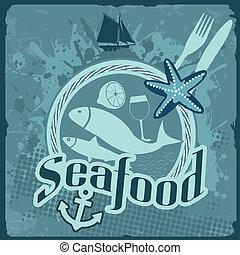 Seafood vintage poster - Vintage poster for seafood...