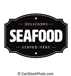 Seafood vintage sign logo vector