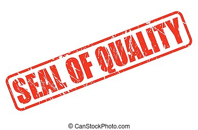 SEAL OF QUALITY red stamp text