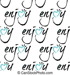 seamless enjoy lettering background and pattern vector illustration