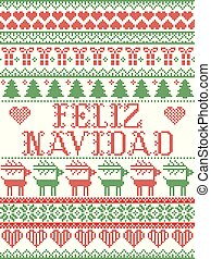 Seamless Feliz Navidad Scandinavian style, inspired by Norwegian Christmas, festive winter pattern in cross stitch with reindeer, Christmas tree, heart, snowflakes, snow, gift in red, white, green