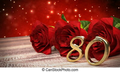 seamless loop birthday background with red roses on wooden desk. eightieth birthday. 80th. 3D render
