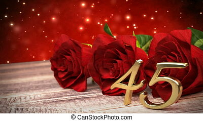 seamless loop birthday background with red roses on wooden desk. fortyfifth birthday. 45th. 3D render