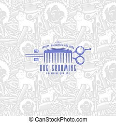 Seamless pattern and label dog grooming. Light color