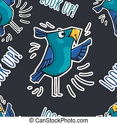 Seamless pattern sticker doodle blue bird with text Look up