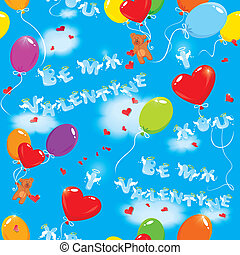 Seamless pattern with colorful balloons, teddy bears and texts Be my Valentine, I love you on sky blue background with clouds.