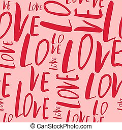Seamless pattern with hand drawn word Love.