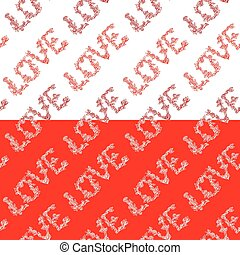Seamless pattern with word LOVE in hand drawn style with roses flowers on white or red background. Element for Valentines Day holiday vintage design.
