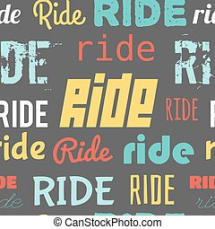 Seamless vector pattern with word RIDE, flat design
