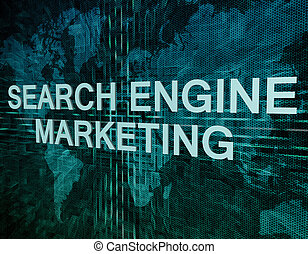 Search Engine Marketing text concept on green digital world...