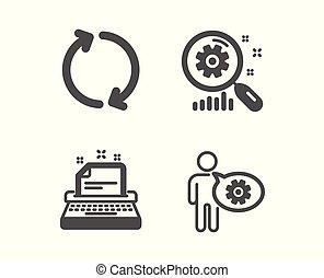 Search statistics, Typewriter and Refresh icons. Cogwheel sign. Analysis, Instruction, Rotation. Vector