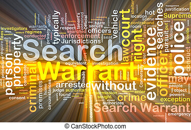 Background concept wordcloud of search warrant glowing light